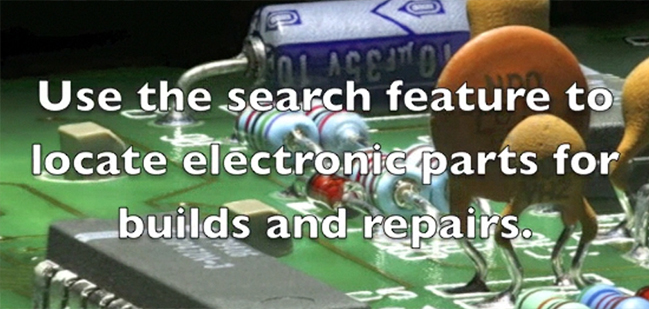 Use the search feature to locate electronic parts for builds and repairs.